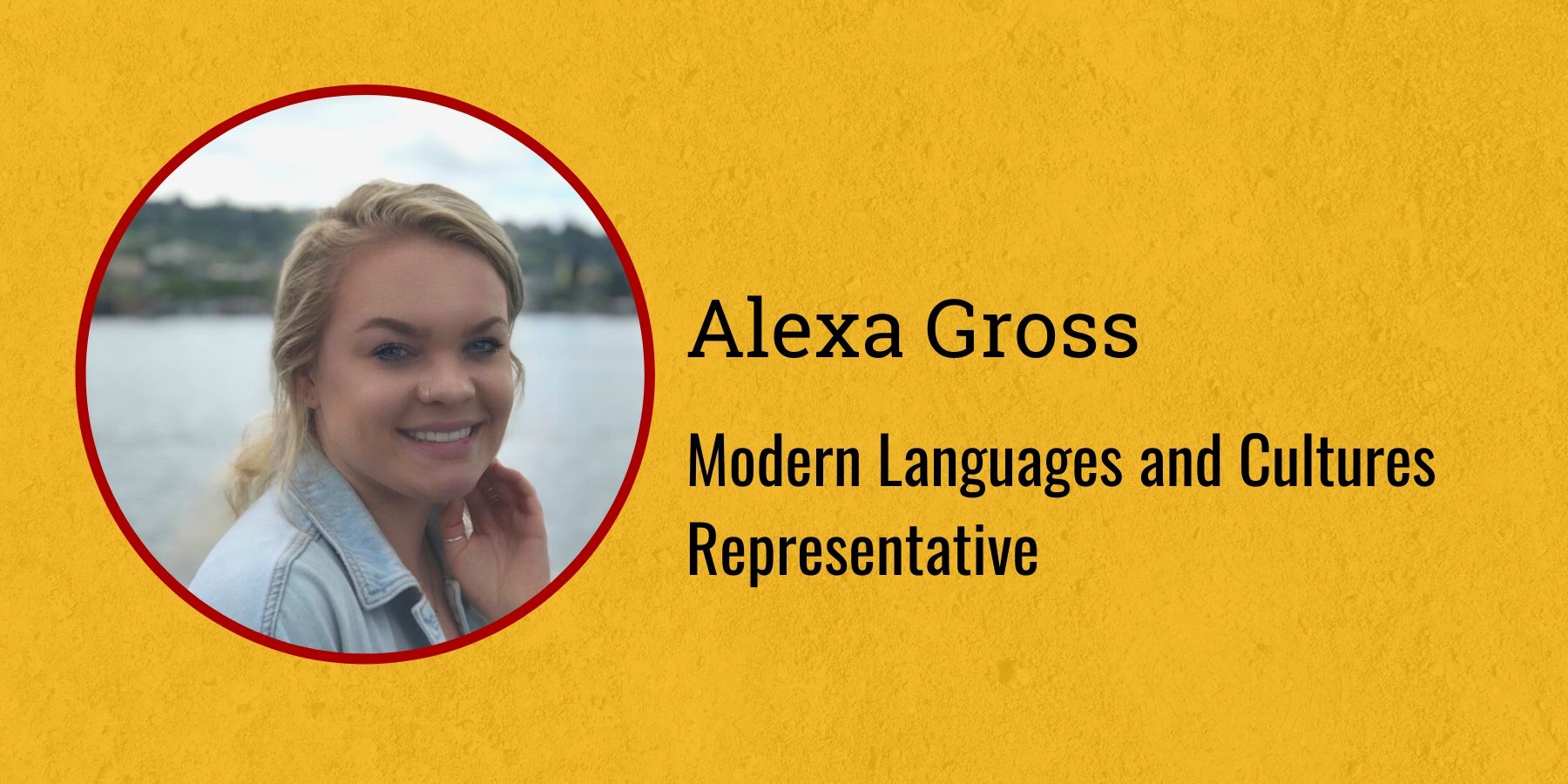 Image of Alexa Gross, and text Modern Languages and Cultures Representative