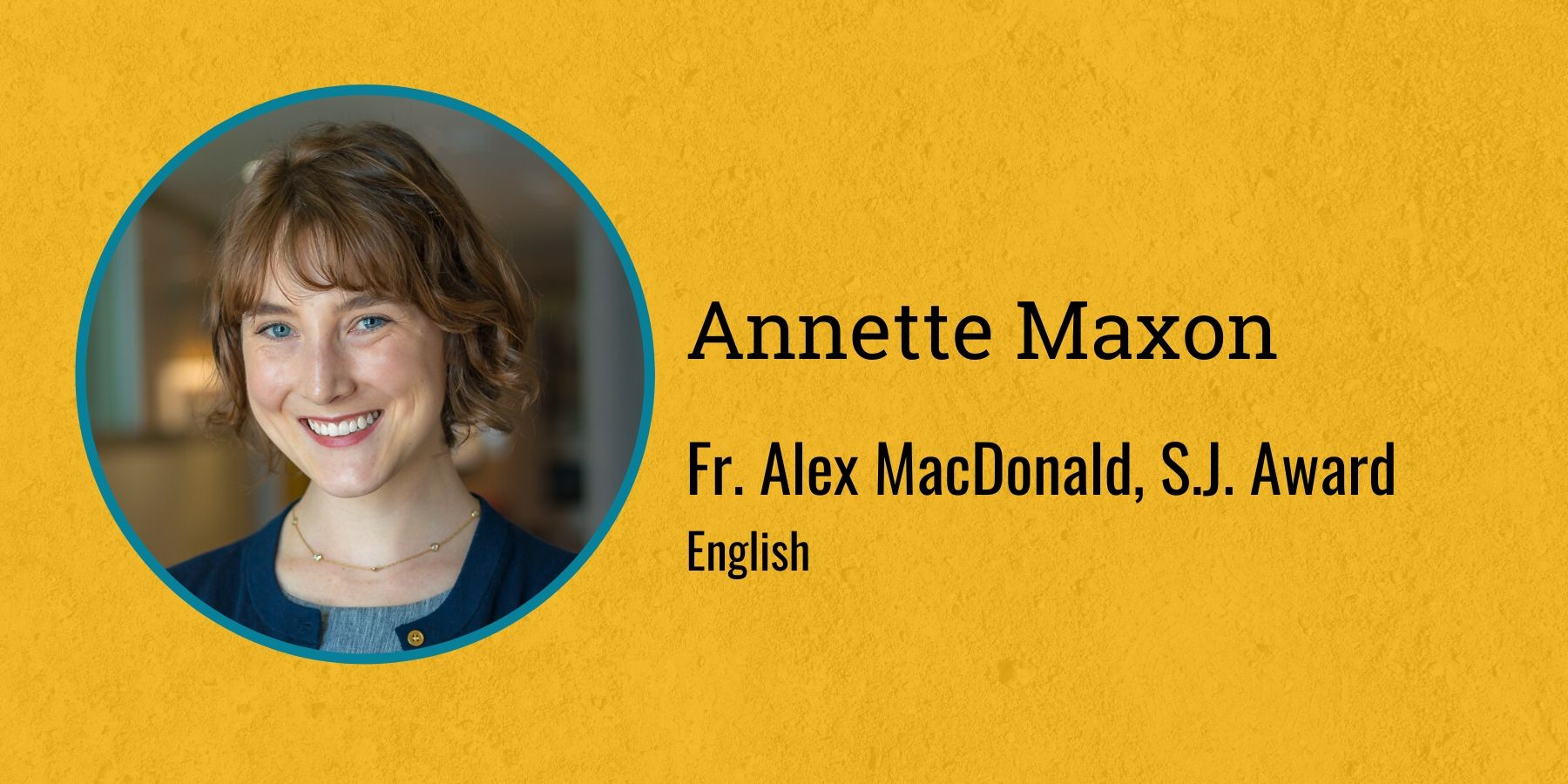 Photo of Annette Maxon and text Fr. Alex MacDonald, S.J. Award