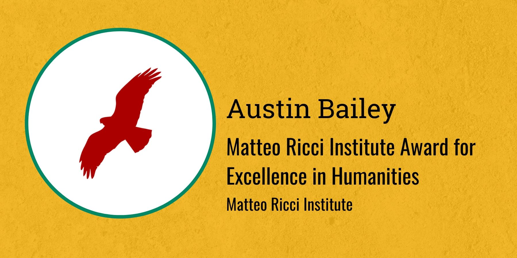 Image of Redhawk and text: Matteo Ricci Institute Award for Excellence in Humanities