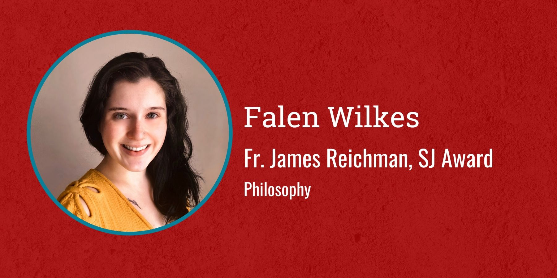 Photo of Falen Wilkes and text Fr. James Reichman, SJ Award, Philosophy