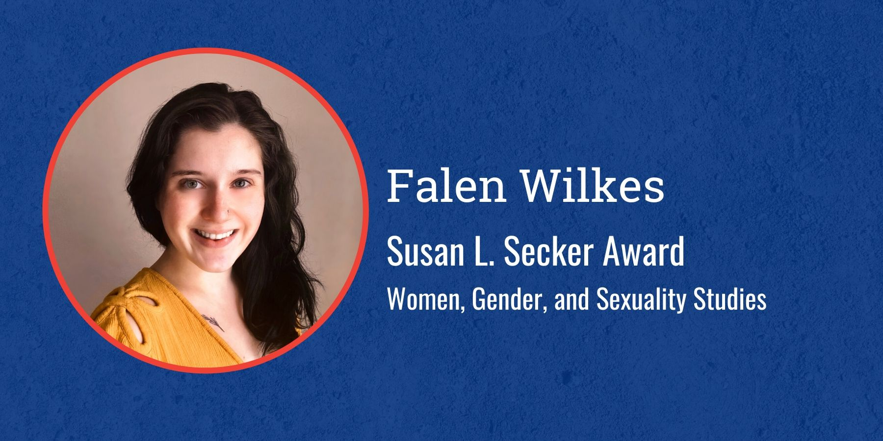 Photo of Falen Wilkes and text Susan L. Secker Award, Women, Gender, and Sexuality Studies