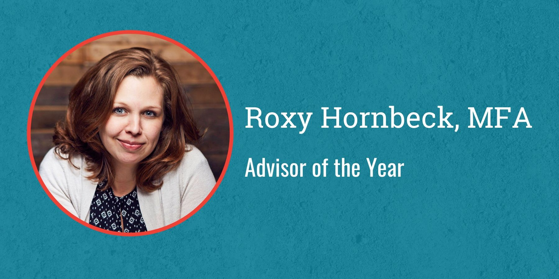 Photo of Roxy Hornbeck and text Advisory of the Year