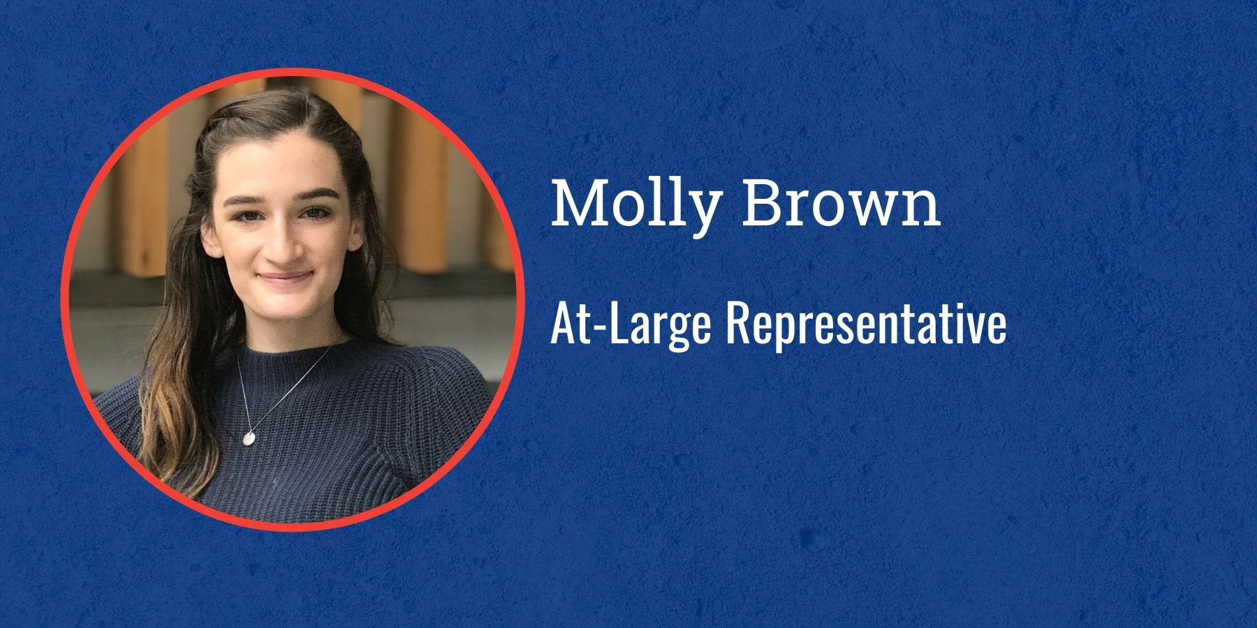 Photo of Molly Brown and text At-Large Representative