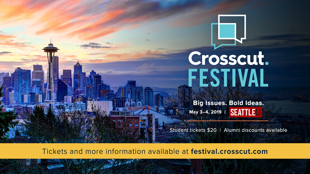 Join the Crosscut Festival at Seattle University!