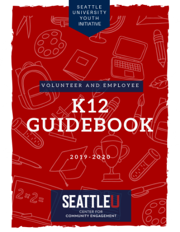 K-12 Guidebook for Seattle U Student Employees and Volunteers Cover