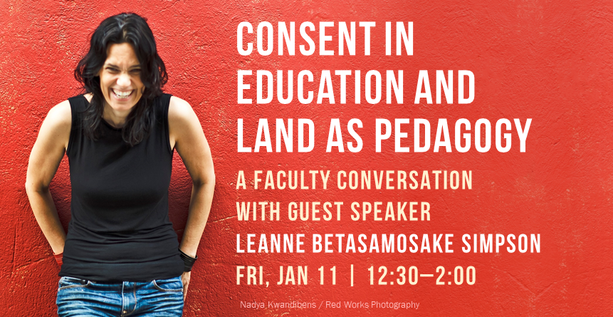 19WQ Leanne Betasamosake Simpson - Consent in education and land as pedagogy