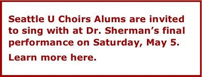 Text: SU Choirs Alums invited to join choirs at Dr. Sherman's final concert, May 5. Links to more info.