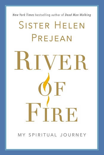 Cover of Sister Prejean's book, River of Fire
