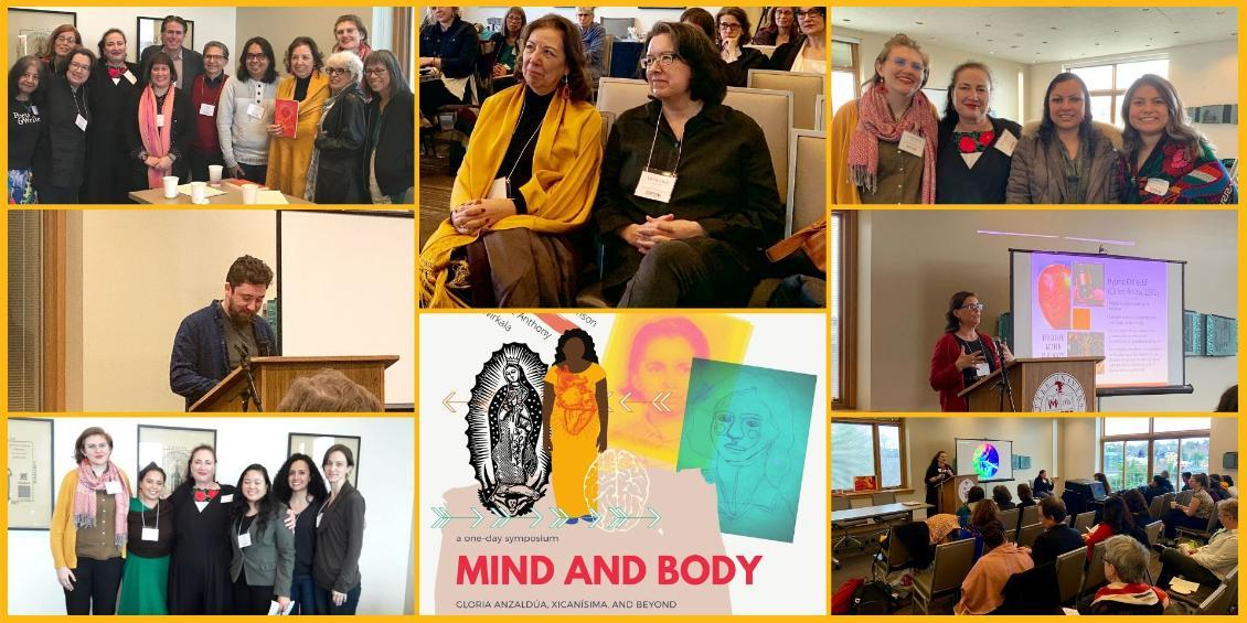 Images from the symposium, Mind and Body: Gloria Anzaldúa, Xicanísima, and Beyond""