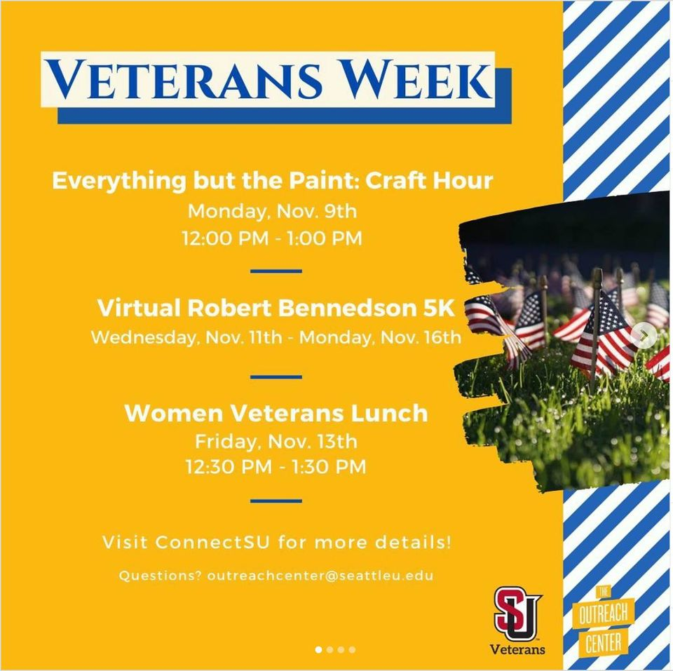 Everything but the Paint: Craft Hour; Virtual Robert Bennedson 5K; Women Veterans Lunch