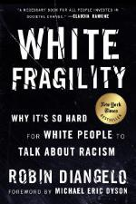Book cover of White Fragility by Robin DiAngelo