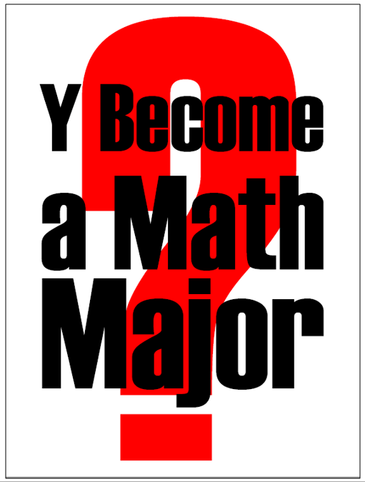 Y Become a Math Major Flyer