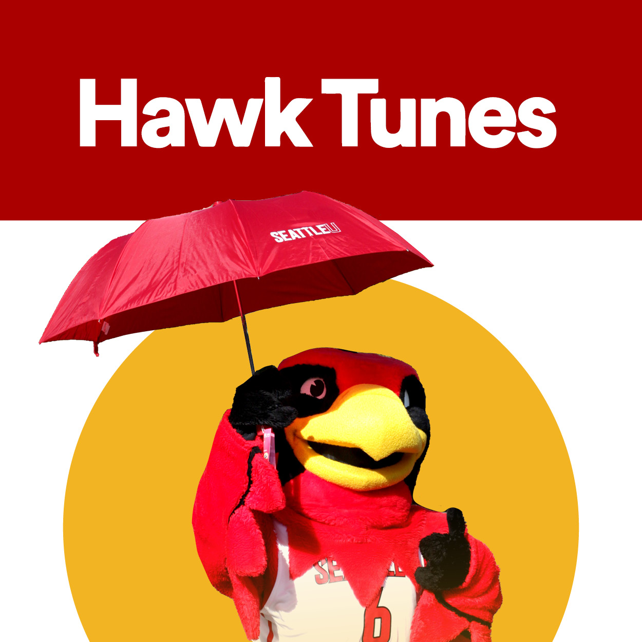 An image that says Hawk Tunes with Rudy the Redhawk holding a Homecoming umbrella
