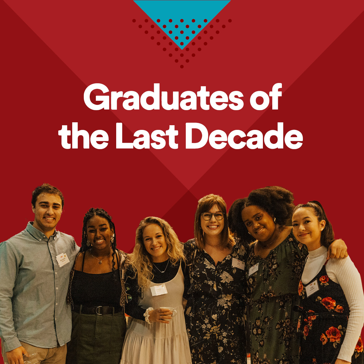 A image that says Gradutes of the Last Decade and has a photo cut out of six people posing for a picture