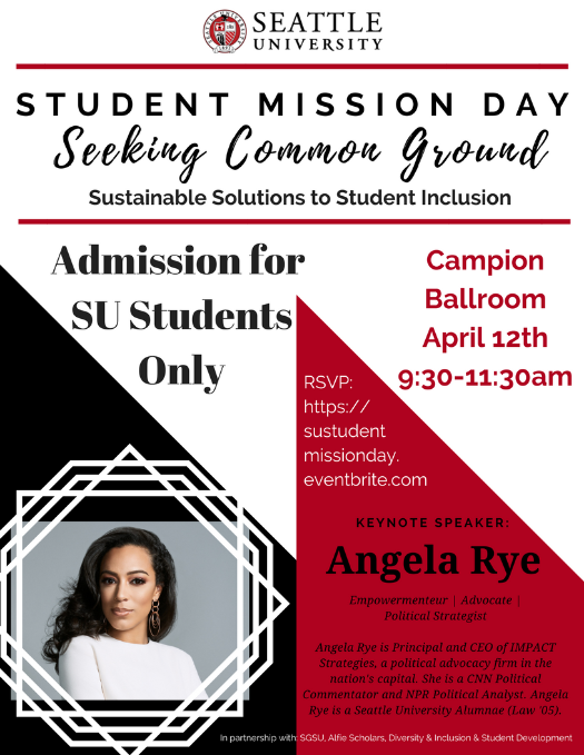 Seattle University Student Mission Day Flyer with picture of Angela Rye the keynote speaker and information about the event