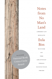 book cover from common text Notes from No Man's Land featuring a white cover with close up of wood pole along left side and orange letters on right stating name of book and author Eula Biss