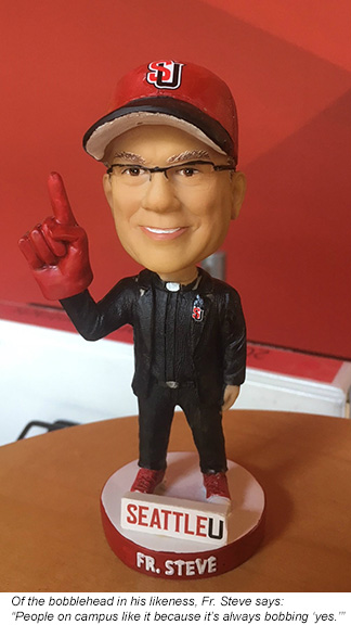 Of the bobblehead in his likeness, Fr. Steve says: