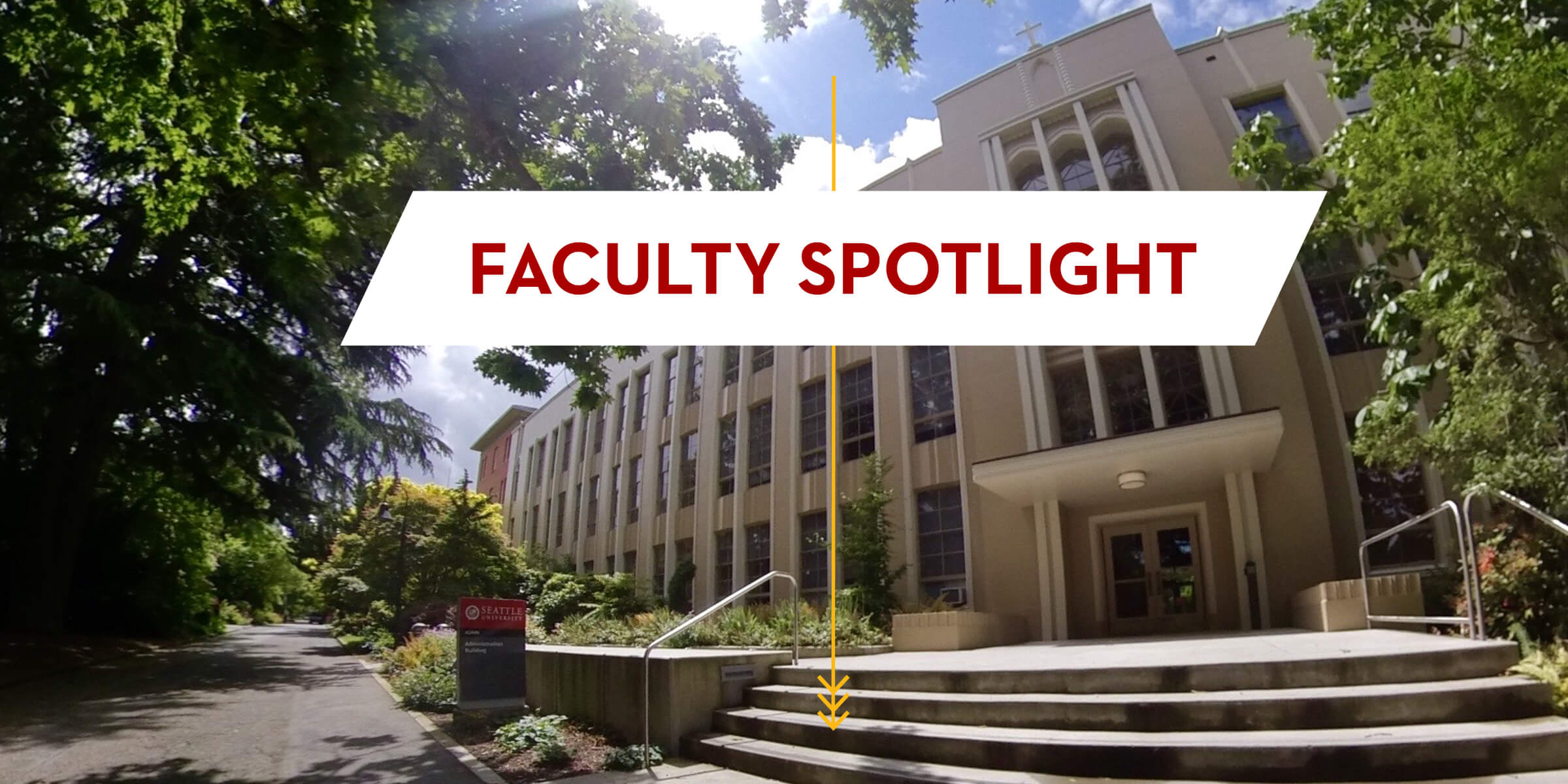 Exterior image of campus building with title graphic that reads Faculty Spotlight.
